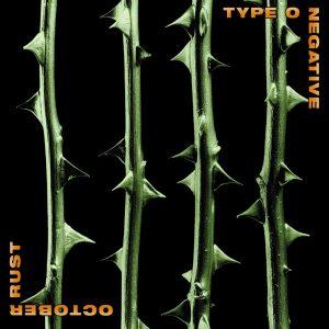 """Type O Negative: neste dia em 1996 """"October Rust"""" era lançado"""