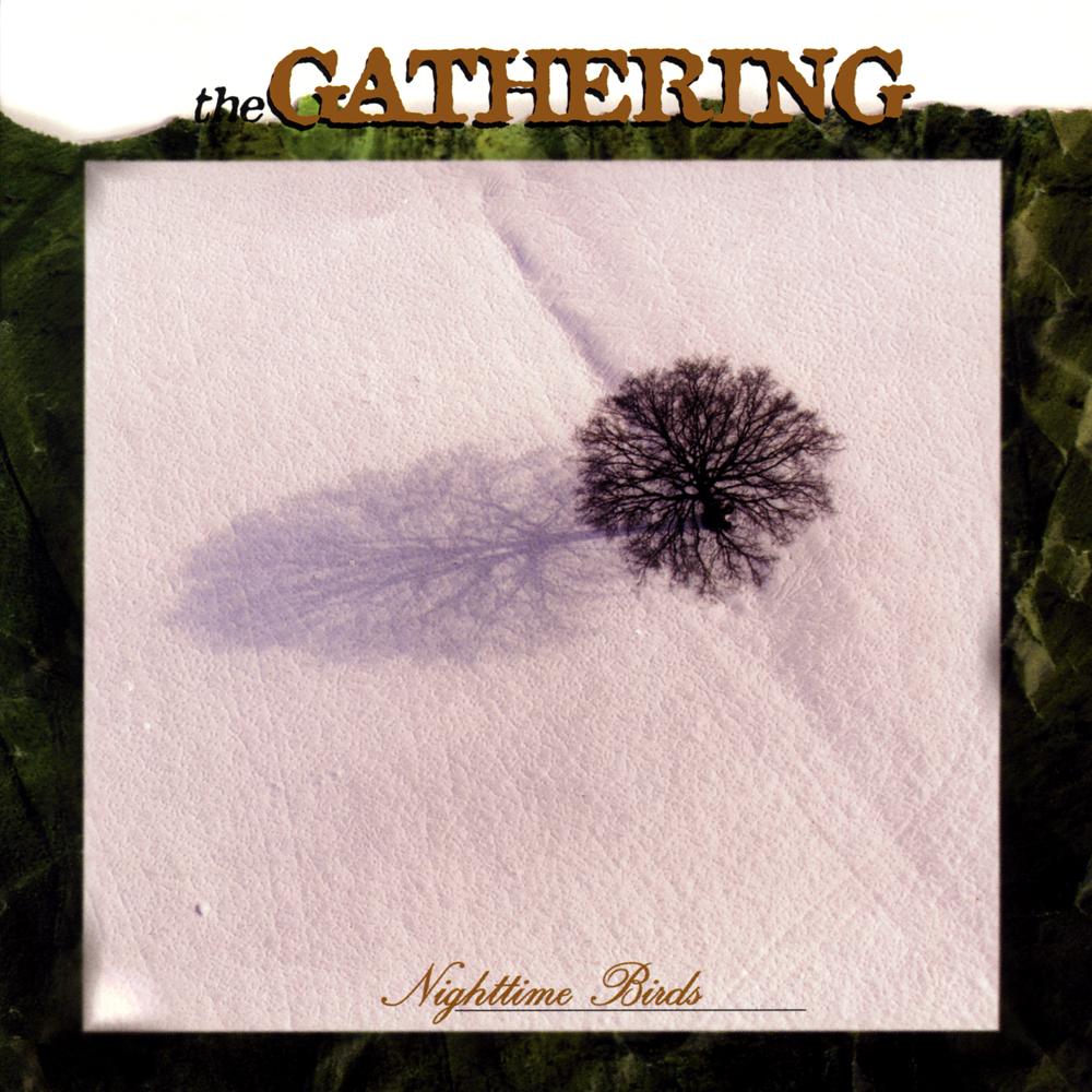 Você Precisa Ouvir: The Gathering – Nighttime Birds (1997)