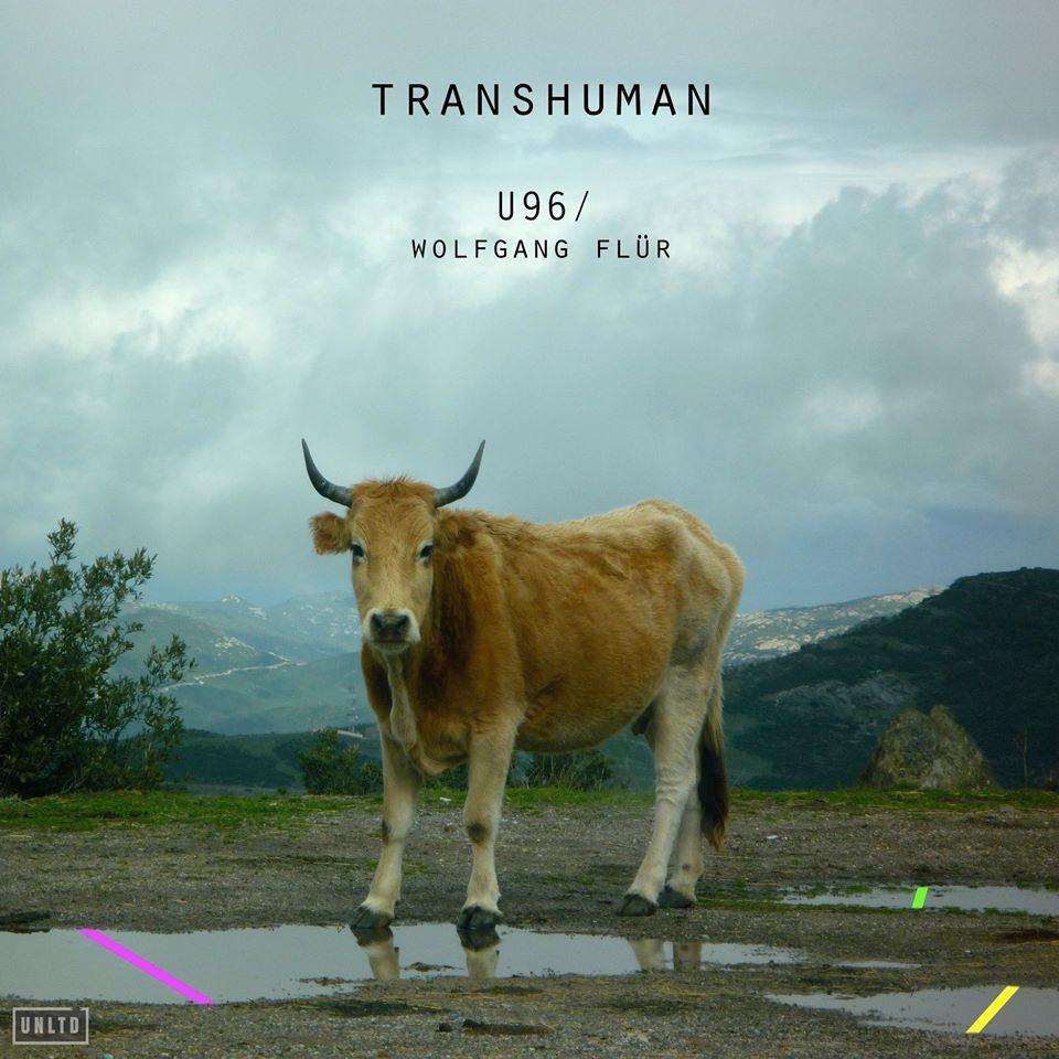 U96 / Wolfgang Flür – Transhuman