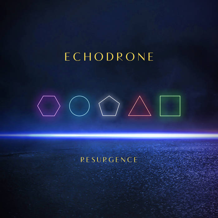 Echodrone – Resurgence