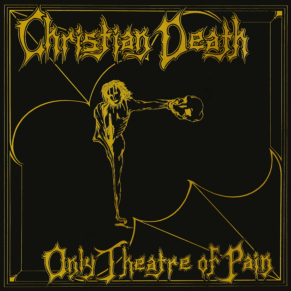 "Christian Death: neste dia em 1982 ""Only Theatre Of Pain"" era lançado"