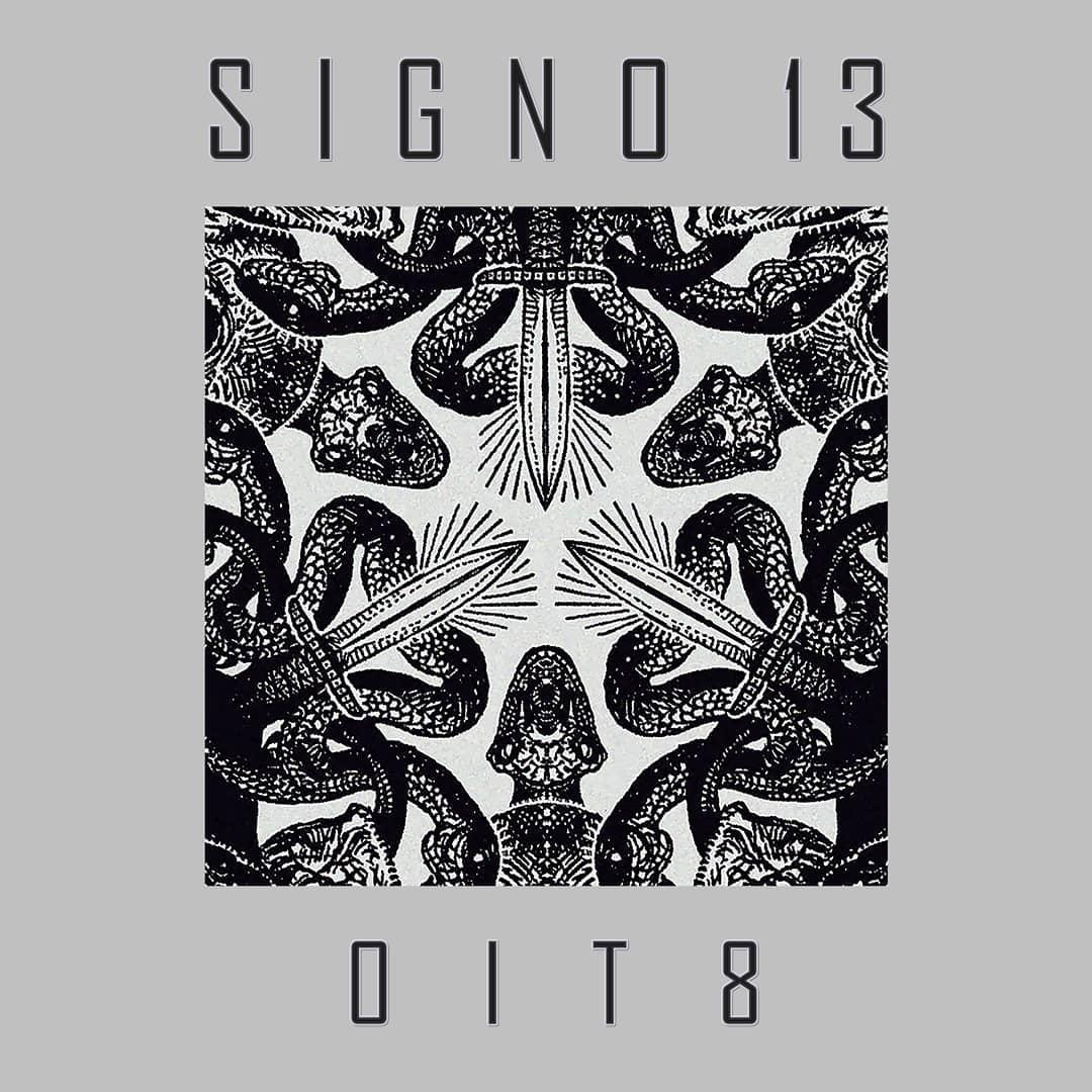 """Signo 13: CD a caminho e vídeo do single """"Oit8"""""""