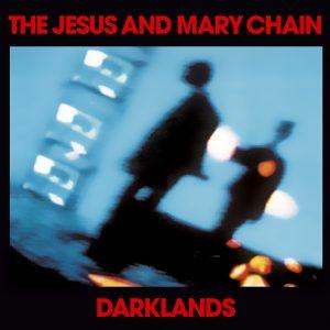 """The Jesus And Mary Chain: neste dia em 1987 """"Darklands"""" era lançado"""