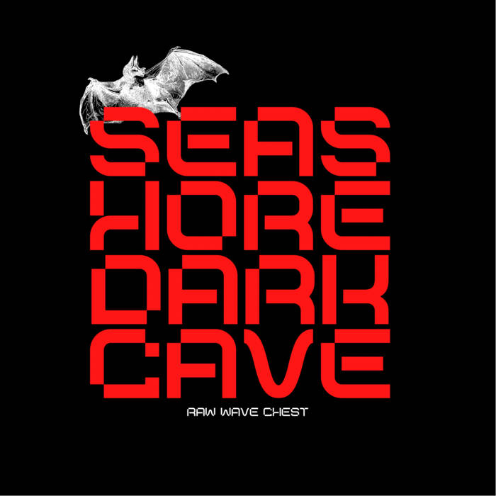 Seashore Darkcave – Raw Wave Chest