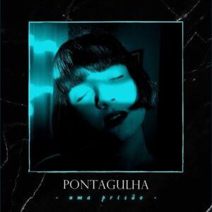 """Pontagulha volta com novo single, ouça """"Uma Prisão"""""""