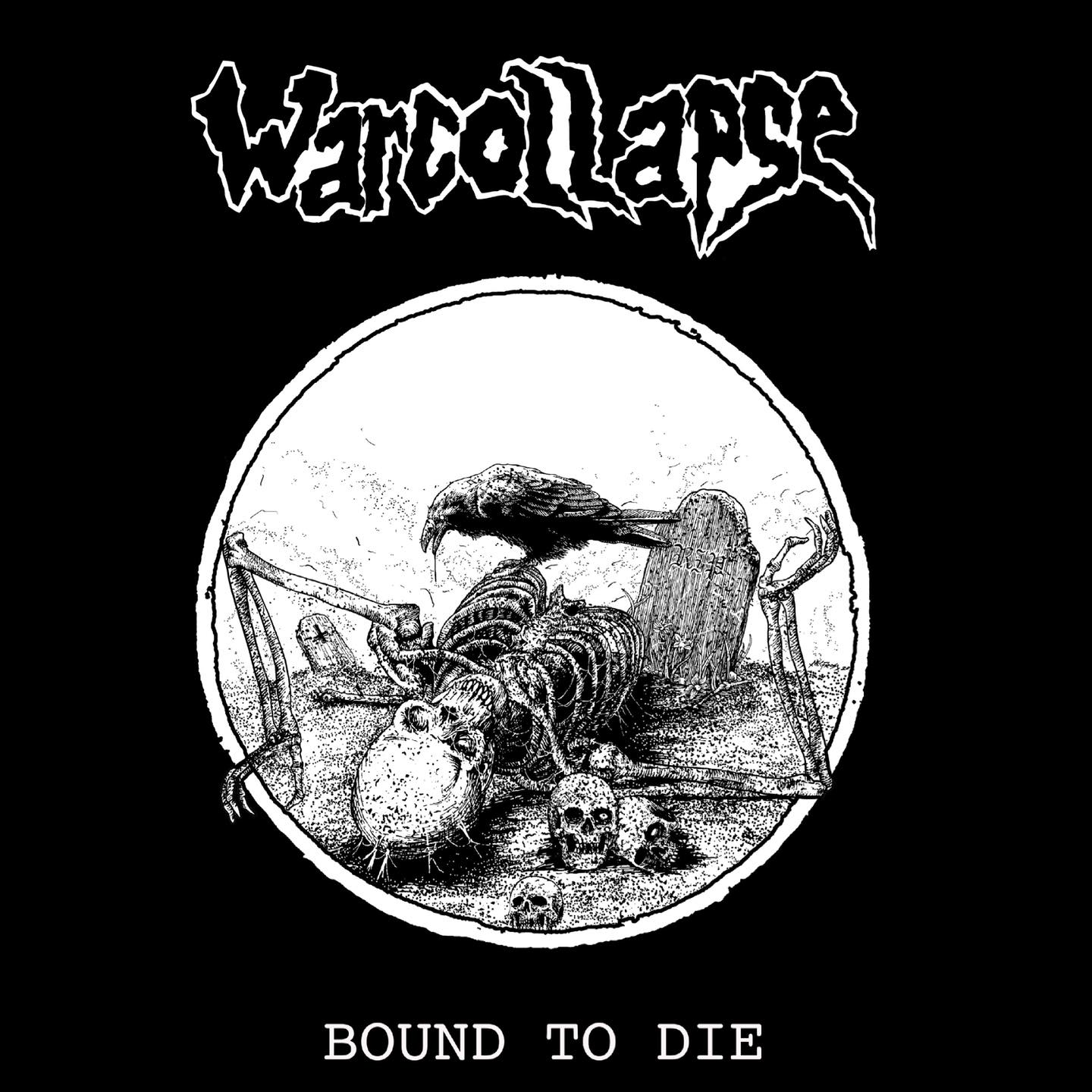 Warcollapse – Bound to Die [EP]