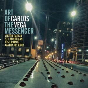 Carlos Vega – Art of the Messenger