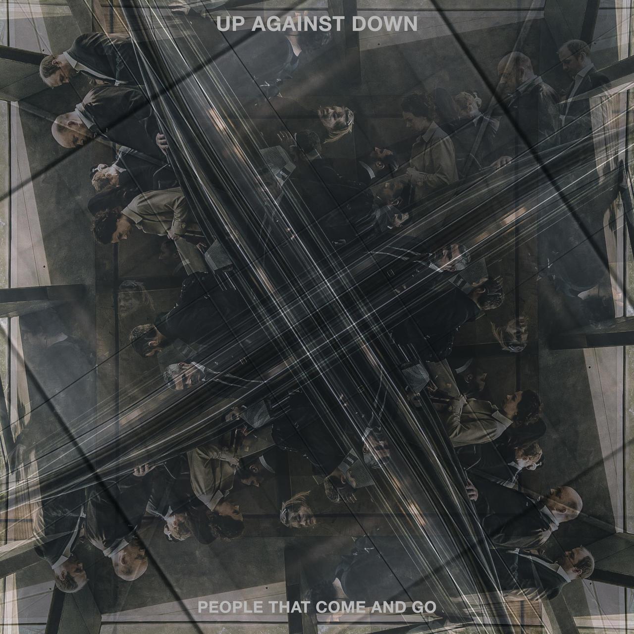 """Up Against Down: projeto pós-punk reinicia os trabalhos com o single e vídeo """"People That Come And Go"""""""