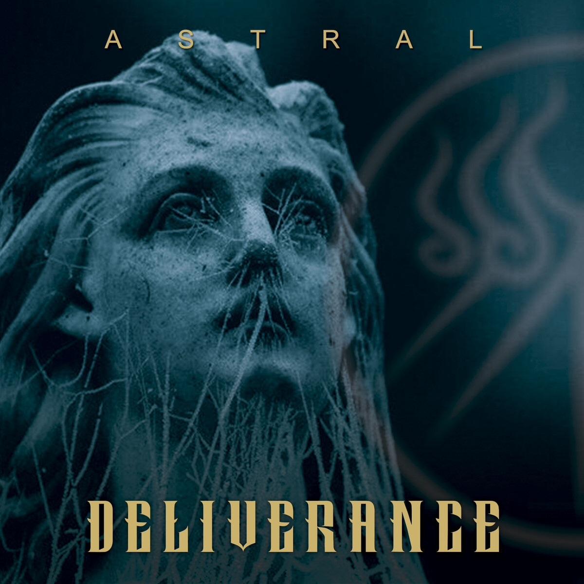 Deliverance – Astral