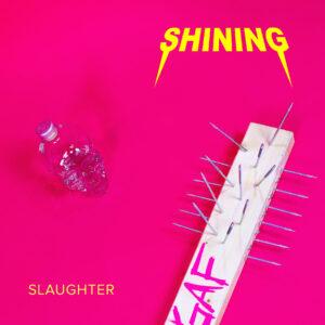 """Shining abraça o pop moderno em poderoso novo single """"Slaughter"""""""